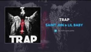 Saint JHN - Trap ft. Lil Baby